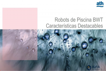 NUEVA GAMA DE ROBOTS DE PISCINA BWT