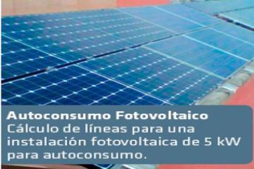 Cálculo de líneas para una instalación fotovoltaica de 5 kW para autoconsumo.