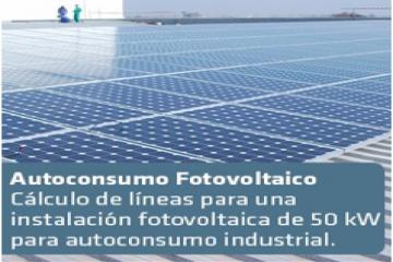 Cálculo de líneas para una instalación fotovoltaica de 50 kW para autoconsumo industrial